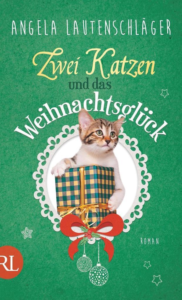 Zwei Katzen und das Weihnachtsglück als eBook epub
