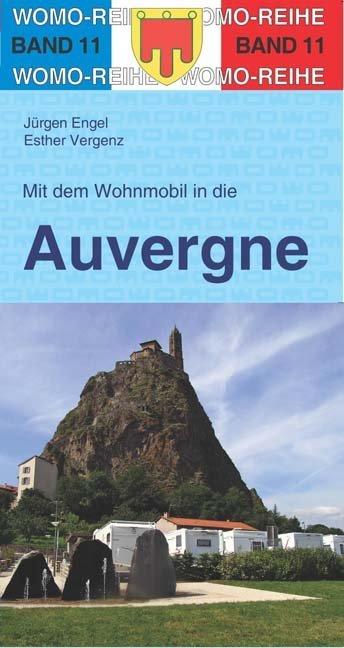 Mit dem Wohnmobil unterwegs in die Auvergne als...