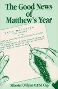 Good News of Matthew's Year als Taschenbuch