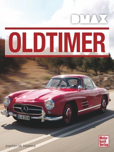 DMAX Oldtimer als Buch von Joachim M. Köstnick