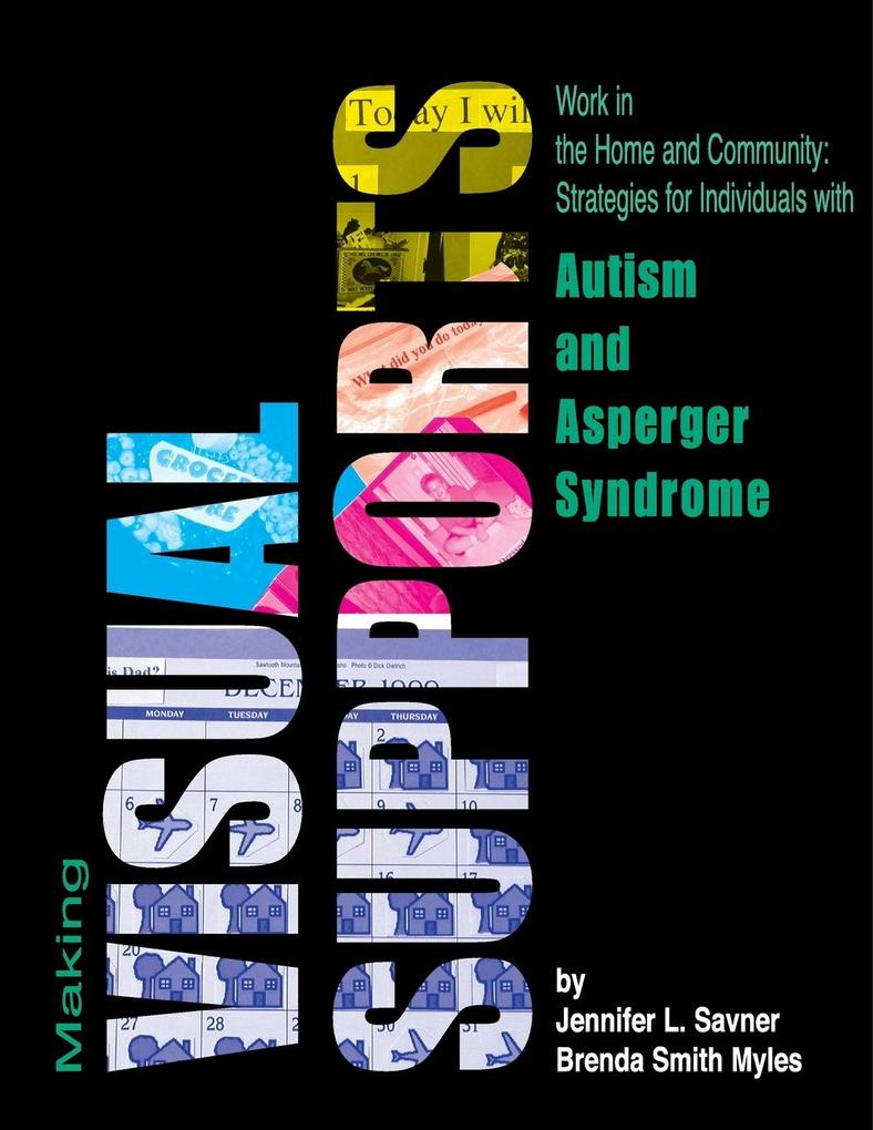 Making Visual Supports Work in the Home and Community als Taschenbuch