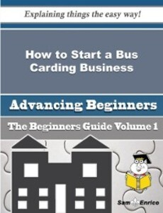 How to Start a Bus Carding Business (Beginners ...