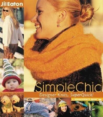 SimpleChic: Designer Knits, Superquick! als Buch
