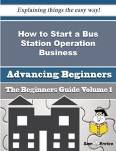 How to Start a Bus Station Operation Business (...