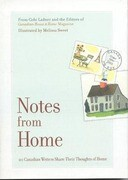 Notes from Home: 20 Canadian Writers Share Their Thoughts of Home