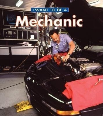 I Want to Be a Mechanic als Buch