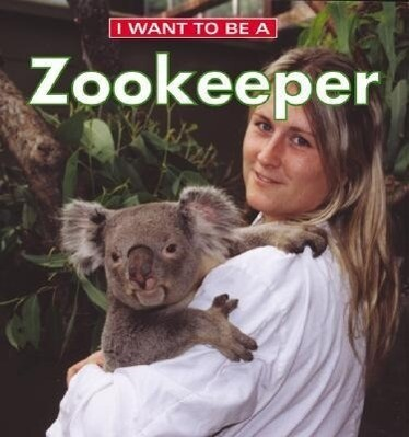 I Want to Be a Zookeeper als Taschenbuch