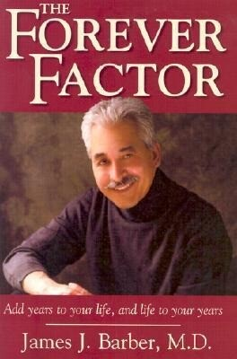 The Forever Factor: Add Years to Your Life, and Life to Your Years als Taschenbuch