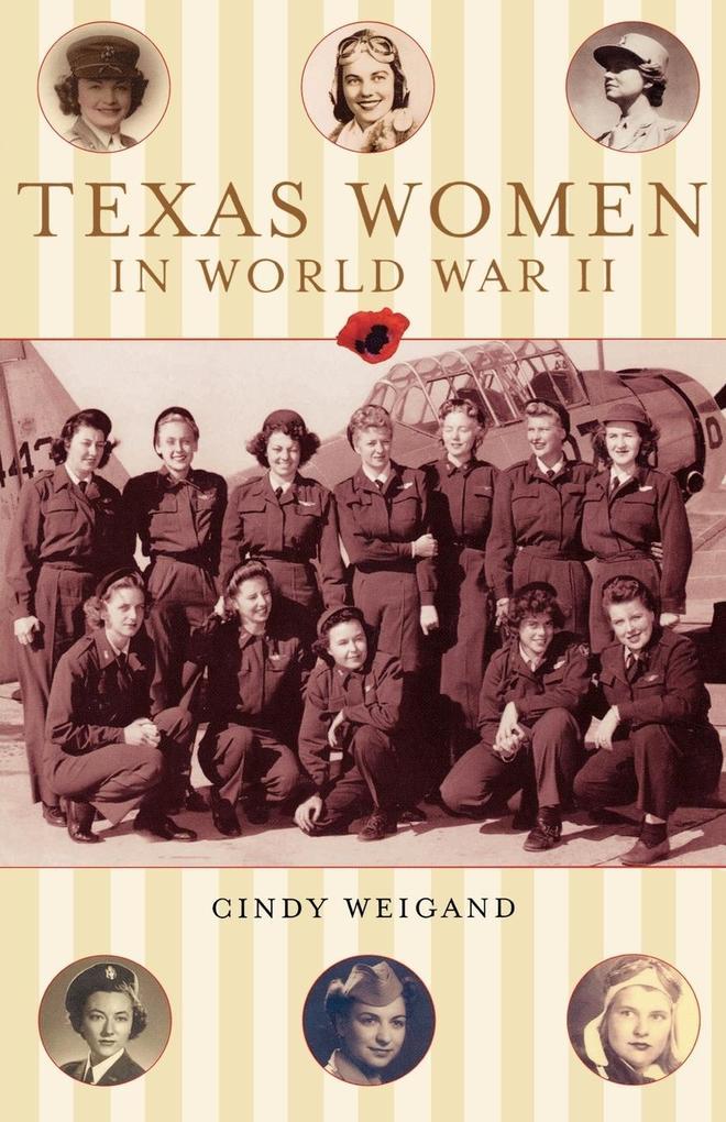 Texas Women in World War II als Taschenbuch