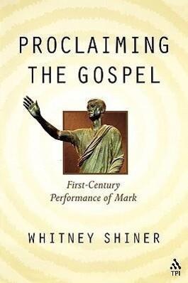 Proclaiming the Gospel als Taschenbuch