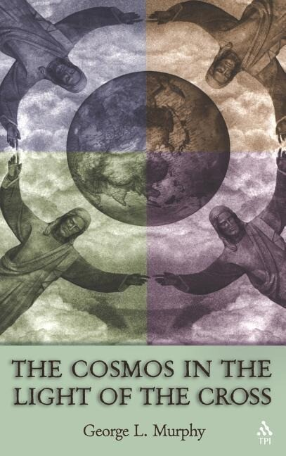 Cosmos in the Light of the Cross als Buch