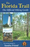 The Florida Trail: The Official Hiking Guide als Taschenbuch