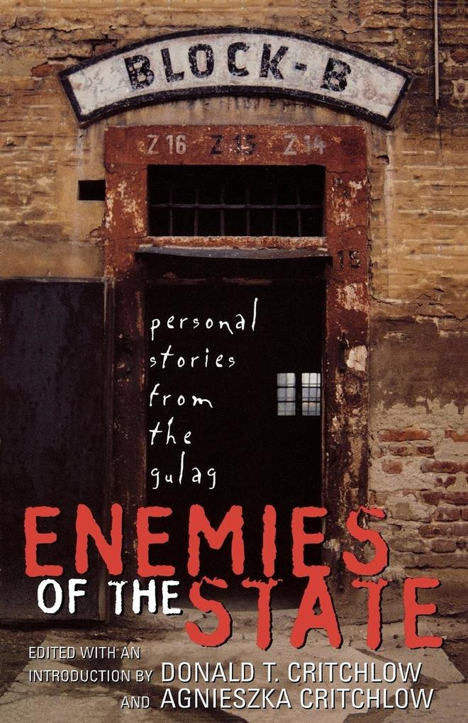 Enemies of the State: Personal Stories from the Gulag als Taschenbuch