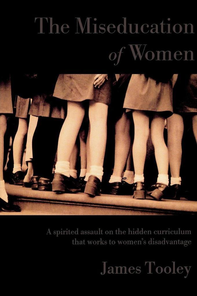 The Miseducation of Women als Taschenbuch