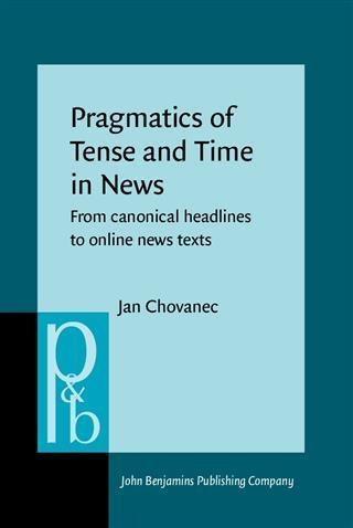 Pragmatics of Tense and Time in News als eBook ...
