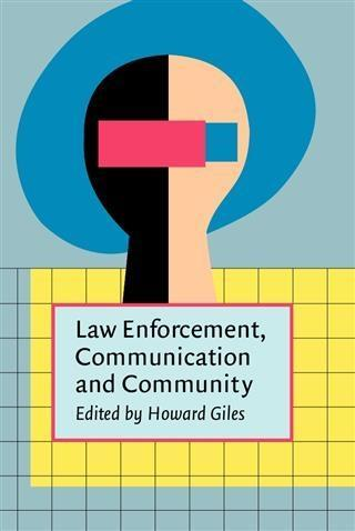 Law Enforcement, Communication, and Community a...