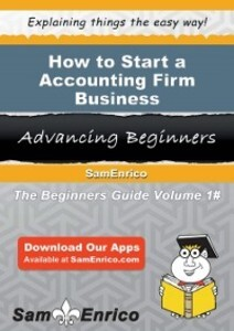 How to Start a Accounting Firm Business als eBo...