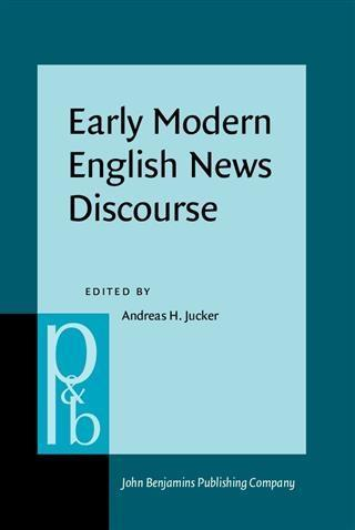 Early Modern English News Discourse als eBook D...