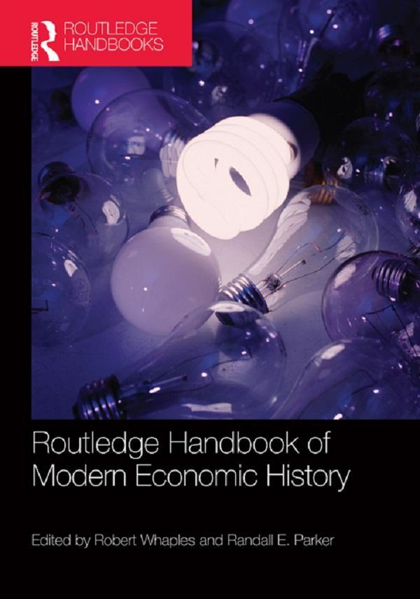 Routledge Handbook of Modern Economic History a...