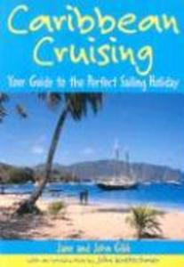 Caribbean Cruising: Your Guide to the Perfect Sailing Holiday als Taschenbuch