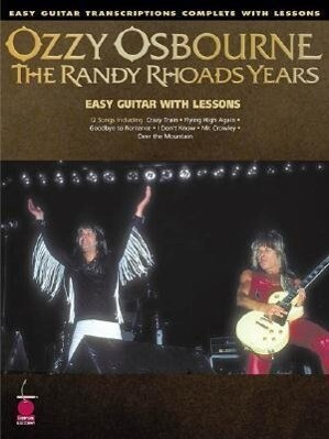 Ozzy Osbourne - The Randy Rhoads Years: Easy Guitar Transcriptions Complete with Lessons als Taschenbuch