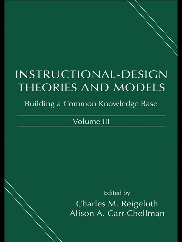 Instructional-Design Theories and Models, Volum...