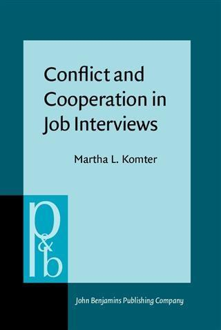 Conflict and Cooperation in Job Interviews als ...