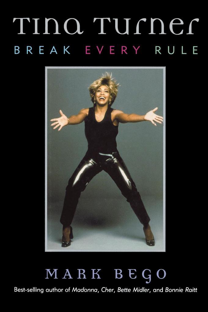Tina Turner: Break Every Rule als Buch