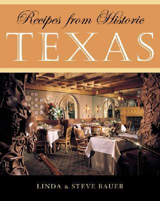 Recipes from Historic Texas als Buch