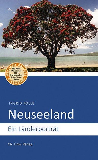 Neuseeland als Buch von Ingrid Kölle