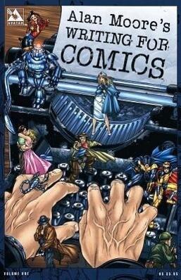 Alan Moore's Writing for Comics als Taschenbuch