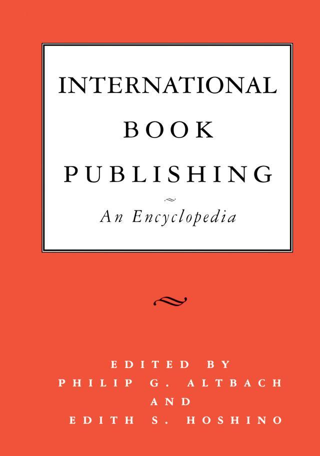 International Book Publishing: An Encyclopedia ...