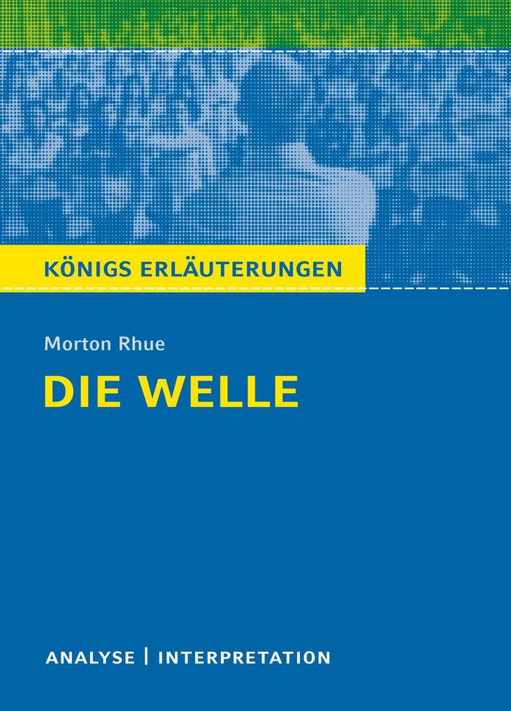 Die Welle - The Wave von Morton Rhue. als eBook