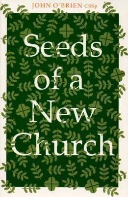 Seeds of a New Church als Taschenbuch