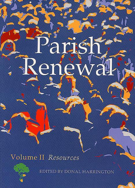 Parish Renewal: Volume II: Resources als Taschenbuch
