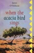 When the Acacia Bird Sings als Taschenbuch