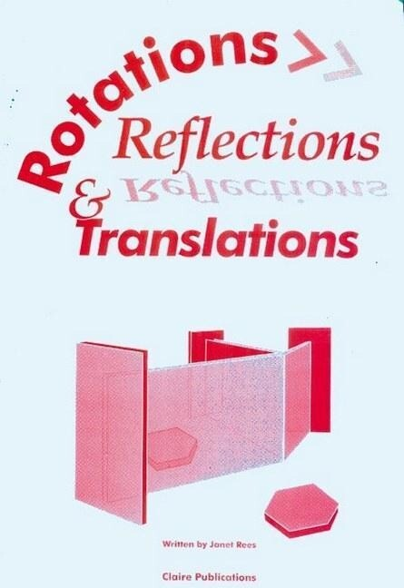 Rotations, Reflections, & Translations als Taschenbuch
