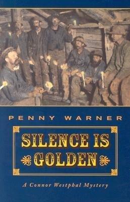 Silence Is Golden: Connor Westphal Mystery als Taschenbuch