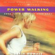 Power Walking: Burn Fat & Re-Shape Your Body als Hörbuch