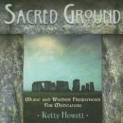 Sacred Ground: Music and Window Frequencies for Meditation als Hörbuch