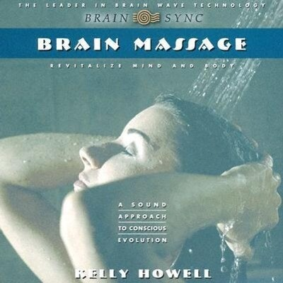 Brain Massage: Revitalize Mind and Body als Hörbuch