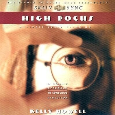 High Focus: Activate Lucid Thinking als Hörbuch