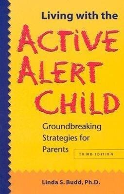 Living with the Active Alert Child als Taschenbuch