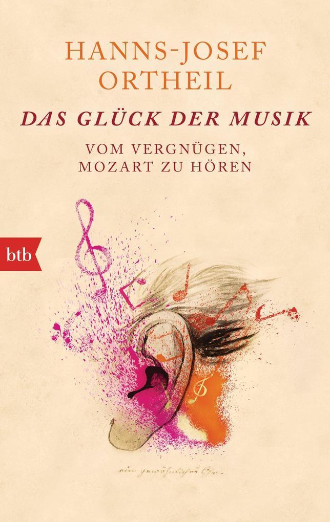 Das Glück der Musik als eBook Download von Hann...