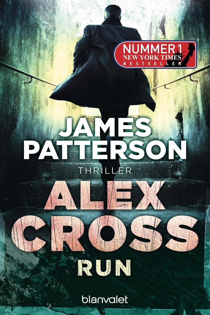 Run - Alex Cross 19 als eBook