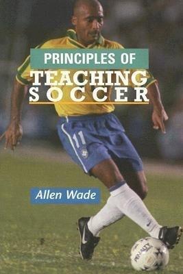 Principles of Teaching Soccer als Taschenbuch