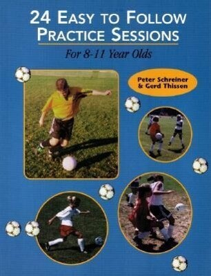24 Easy to Follow Practices Sessions for 8-11 Years Olds als Taschenbuch