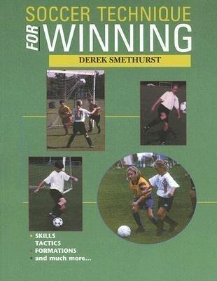 Soccer Technique for Winning als Taschenbuch