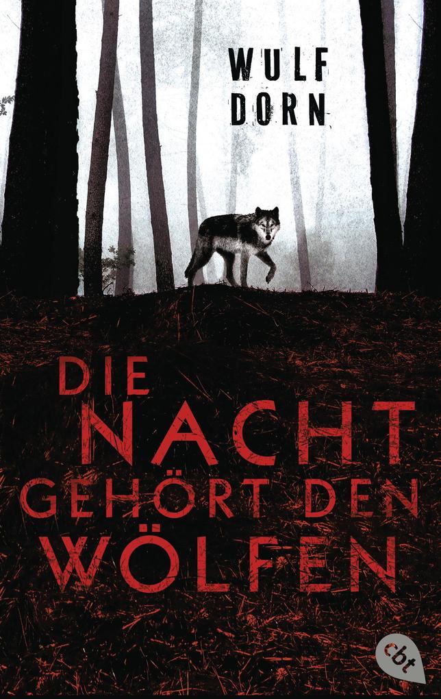 Die Nacht gehört den Wölfen als eBook