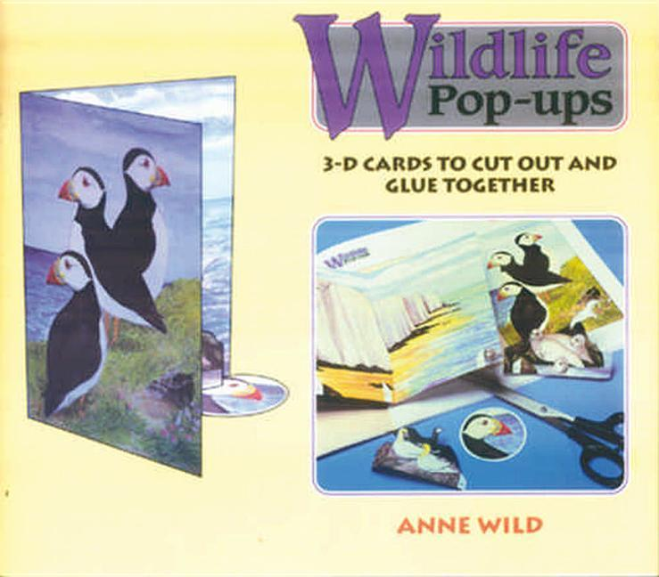 Wildlife Pop-Ups: A Collection of 3-D Greetings Cards on Wildlife Themes to Cu als Buch